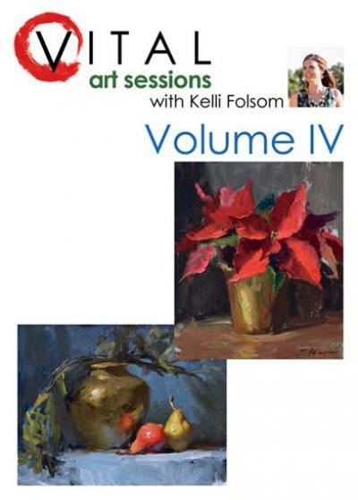 An image of the front cover of the oil painting instruction DVD titled VITAL Art Sessions, Volume 4 by Kelli Folsom